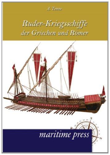 Ruder-Kriegsschiffe der Griechen und Roemer