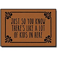 Just So You Know There's Like A Lot of Kids in Here Entrance Floor Mat Christmas Funny Doormat Machine Washable Rug Non…