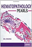 Hematopathology Pearls, Zang, Da, 9350259257