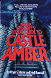 Roger Zelazny's Visual Guide to Castle Amber, Roger Zelazny and Neil Randall, 0380755661