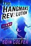The Hangman's Revolution (W.A.R.P. Book 2)