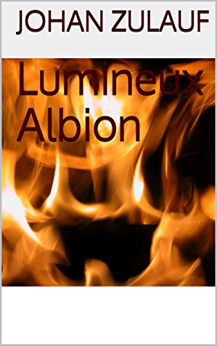 Lumineux Albion (French Edition)