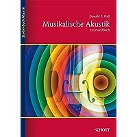 Musikalische Akustik: Ein Handbuch (Studienbuch Musik)