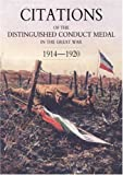 Citations of the Distinguished Conduct Medal 1914-1920, Walker and Buckland, 1847347835