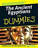 The Ancient Egyptians for Dummies®, Charlotte Booth, 0470065443