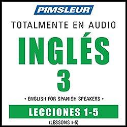 ESL Spanish Phase 3, Unit 01-05