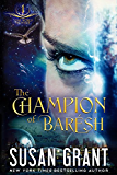 The Champion of Barésh: Star World Frontier Series #1 (The Star Series Book 4)