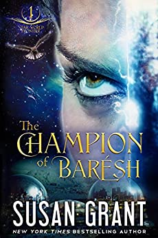 The Champion of Barésh (The Star Series Book 4) by [Grant, Susan]