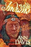 No More Indians, Ann Davis, 1600370632