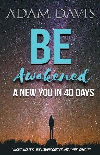 Download Be Awakened: A New You in 40 Days pdf