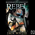 Rebel Audiobook by Jack Whyte Narrated by Bill Dick