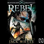 Rebel | Jack Whyte