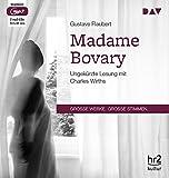Madame Bovary: Ungekürzte Lesung mit Charles Wirths (2 mp3-CDs)
