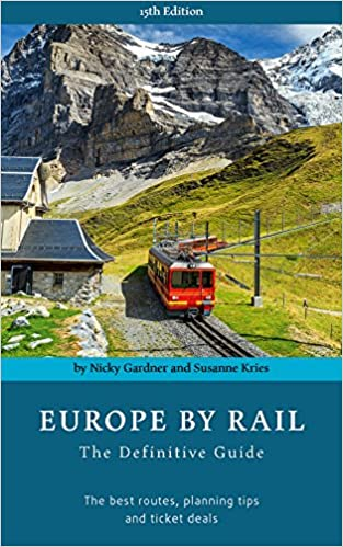 Europe by Rail: The Definitive Guide [Idioma Inglés]: Amazon ...