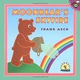 Moonbear's Skyfire (Moonbear Books)