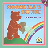 Moonbear's Skyfire (Moonbear Books)