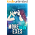 More Than Exes: A Rock Star Romance (Chasing The Dream Book 0)