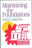 Maintaining the Foundations, French Arrington, 0871486059
