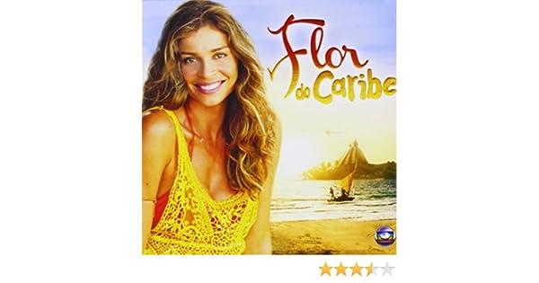 Flor Do Caribe Flor Do Caribe O S T Amazon Com Music
