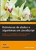 capa de Estruturas de Dados e Algoritmos em Javascript: Aperfeiçoe Suas Habilidades Conhecendo Estruturas de Dados e Algoritmos Clássicos em JavaScript