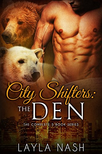 City Shifters: the Den Complete Series