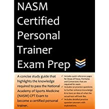 NASM Personal Trainer Exam Prep: 2018 Edition Study Guide that highlights the information required to pass the National Academy of Sports Medicine exam to become a Certified Personal Trainer.