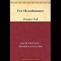 Der Hexenhammer: Zweiter Teil
