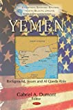 Yemen: Background, Issues and Al Qaeda Role, , 1617281654