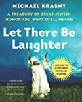 Let There Be Laughter: A Treasury of...