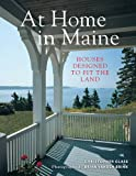 shingle style homes At Home in Maine: Houses Designed to Fit the Land