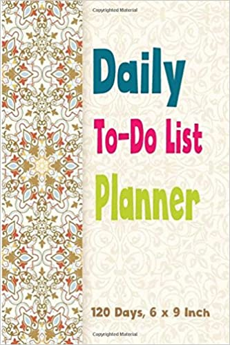 Book Daily To-do List Planner Notebook: 120 Days Reminder & Planner Routine Organizer: To Do List Pad, Diary Personal Journal Organized Blank Notebookl to ... 6x9 Inch.: Volume 1 (Floral cute diary)
