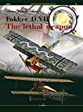 img - for Fokker D.VII: The Lethal Weapon (Legends of Aviation 3D) book / textbook / text book