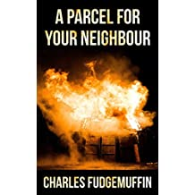 A Parcel For Your Neighbour