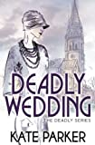 Deadly Wedding (Deadly Series) (Volume 2)