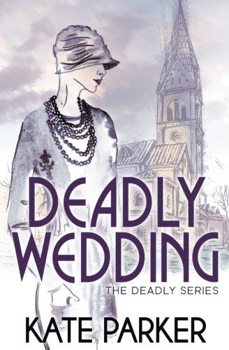 Deadly Wedding (Deadly Series) (Volume 2) pdf epub
