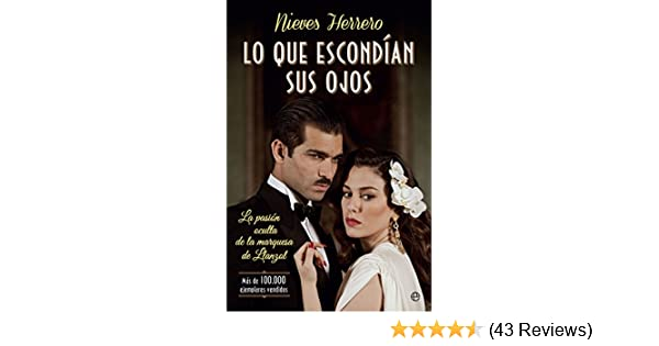 Amazon.com: Lo que escondían sus ojos (Spanish Edition) eBook: Nieves Herrero: Kindle Store