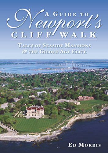 A Guide to Newport's Cliff Walk: Tales of Seaside Mansions & the Gilded Age Elite ()