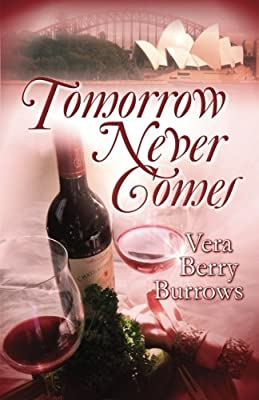 Tomorrow Never Comes