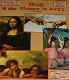 img - for God & the History of Art I Art History & Art Lessons book / textbook / text book