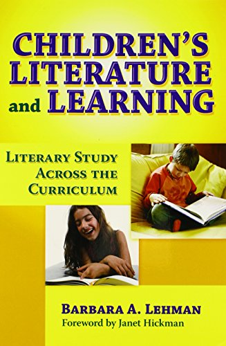Children's Literature and Learning: Literacy Study Across the Curriculum (Language and Literacy Series)