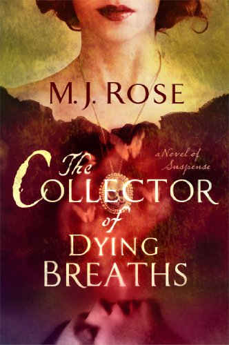 The Collector of Dying Breaths: A Novel of -