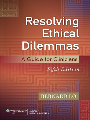 Resolving Ethical Dilemmas: A Guide for Clinicians Pdf
