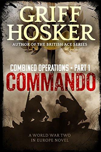 Commando (Combined Operations Book 1) (Cases Commando)