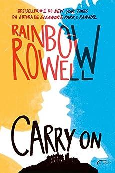 Carry on - Ascensão e queda de Simon Snow por [Rowell, Rainbow]