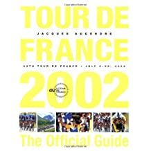 Tour De France 2002: The Official Guide by Jacques Augendre (2003-03-07)