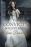 The Convict's Bounty Bride (Novella) (Convict Series Book 1)