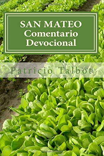 San Mateo: Comentario Devocional (Spanish Edition) [Patricio Talbot] (Tapa Blanda)