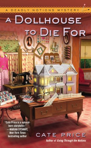 A Dollhouse to Die For (A Deadly Notions Mystery Book 2)