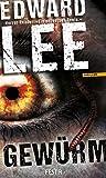 Gewürm: Thriller