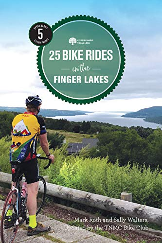 25 Bike Rides in the Finger Lakes (5th Edition)  (25 Bicycle Tours)